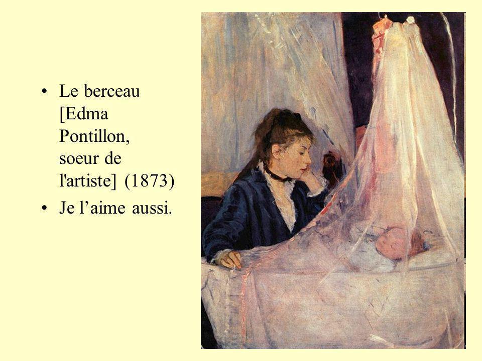 Le berceau [Edma Pontillon, soeur de l artiste] (1873)
